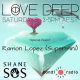LoVe DEEP Shane SOS & Supermini