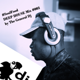 Mix#003 - The General Dj (Altitude Of House Music)