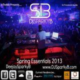 Spring Essentials 2013 Mix - Mixed By DJ Sparky B www.DJSparkyB.com