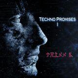 Techno Promises I