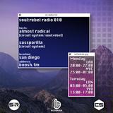 Soul:Rebel Radio 010 // 6.5.17 // Almost Radical B2B Sassparilla