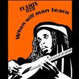 Sly iya - When Will Man Learn _IYAMIX028