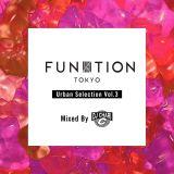 FUNKTION TOKYO Urban Selection Vol.3 By DJ CHARI