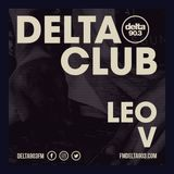 Delta Podcasts - Delta Club presents Leo V (04.07.2018)