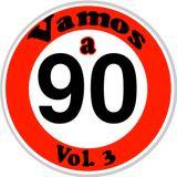 Vamos a 90 vol.3 mixata da Gianluca Conforti DJ