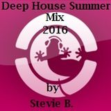 Deep House Summer Mix 2016 By Stevie B.