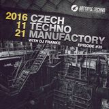 Czech Techno Manufactory with Dj Franke | Episode 35 : Dj Franke