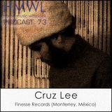 HMWL 73 Cruz Lee (Finesse Records, Monterrey, Mexico)