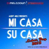 Mi Casa, Su Casa Podcast - Labor Day 2013 - 09.02.13