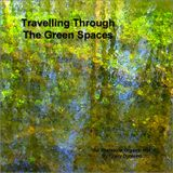 Travelling Through The Green Spaces