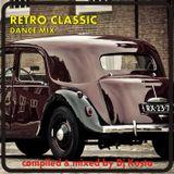 RETRO CLASSIC DANCE MIX ( By Dj Kosta )