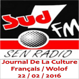 SudFM Sen Radio - Journal de la Culture - Français / Wolof - 22/02/2016