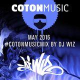 DJ Wiz - Coton Music Mix May 2016