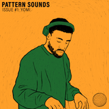 Pattern Sounds Issue #1: Yomi