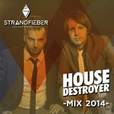 Housedestroyer - Strandfieber Mix 2014