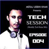 Meraj Uddin Khan Pres. Tech Session 004 (January 2017)