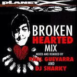 BROKEN HEARTED mixed & remixed by djSHARKY & djPG29