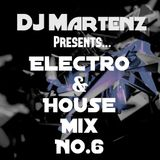 Electro & House Mix NO.6 By Martenz
