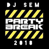 PartyBreak -Mini  Mixtape (DJ SEM  @djsemgermany )