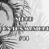 Sebuh - Bon Ton Musique #14