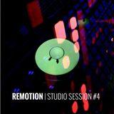 REMOTION Studio Session #4