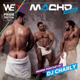 Promopodcast_MACHO_Party_WE_Gay_Pride_Festival 2019@DjCharly