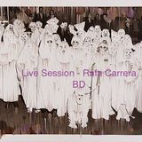 Live Session BD - Rafa Carrera