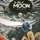 To The Moon Radio Station Nº092