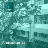 Rádio Terceiro Andar #2 - ESTRANGEIROS NA FAFICH