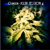 Kush Session 4