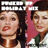 REORIENT's Funked Up Holiday Mix