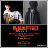 Dave Crane pres. Swept Up Sessions 38 - 10th February 2017 (Alex Kenji Guest Mix)