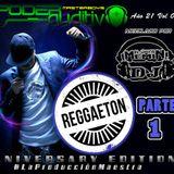 Año 21 Vol 04 Edición de Aniversario Poder Auditivo- Reggaeton Parte 1 By El Úniko Mémin DJ