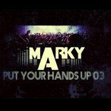 Put your hands up EDM Mix #03