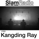 #SlamRadio - 343 - Kangding Ray