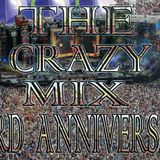 "The Crazy Mix #36 The best EDM of the moment ""(Special 3rd Anniversary)"""