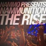 Nammunition: The Rise