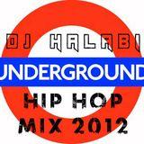 DJ Halabi - UG hip hop mix apr 2012