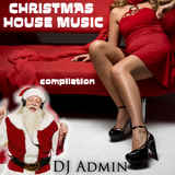 Christmas House music Compilation 2011
