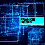 FRANKIE BONES - I CALL IT TECHNO 2017