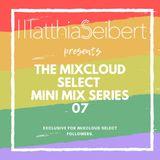 Matthias Seibert - Mini Mix 07 (Mixcloud Select Exclusive)
