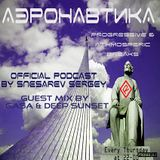 Aeronavtika Radio Show # 85 Snesarev Sergey | Guest GASA & Deep Sunset