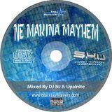 DJ NJ b2b Upalnite - NE Makina Mayhem Volume 1