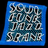Soul Funk Jazz Skank ///3///