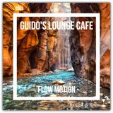 Guido's Lounge Cafe Broadcast 0363 Flow Motion (20190215)