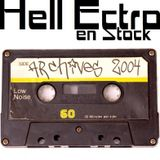 Hell Ectro en Stock #129 - 19-12-2014 - Selection archives 2004