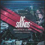 DC Sounds Episode Six Ft. DJ Heat - 3/21/19