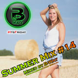 Summer Mix #14 mixed by B-Way