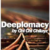 Deeplomacy Deepcast by Chi Chi Chilayz // Feb 2013