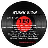 """Noise r'us # 129 """"face on"""" (Novembre 2018)"""
